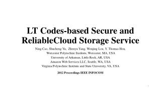 LT Codes-based Secure and  ReliableCloud Storage Service