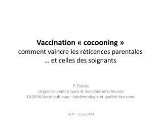 Vaccination «cocooning» comment vaincre les réticences parentales  … et celles des soignants