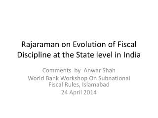 Rajaraman  on Evolution of Fiscal Discipline at the State level in India