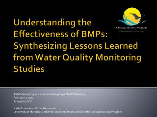 Tidal Monitoring and Analysis Workgroup (TMAW) Meeting February 7,  2013 Annapolis, MD