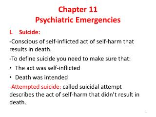 Chapter 11 Psychiatric  Emergencies