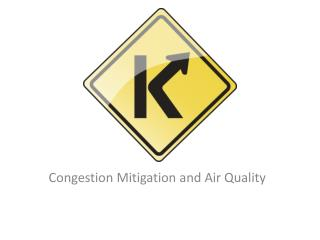 Congestion Mitigation and Air Quality