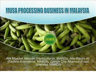 Nik Masdek Hassan Horticulturist, MARDI, Abu Kasim Ali Techno-Economist, MARDI, Zainun Che Ahamad Food Scientist, MARDI