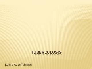 Tuberculosis