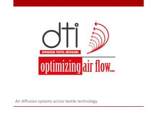 Air  diffusion systems across textile technology .