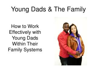 Young Dads & The Family