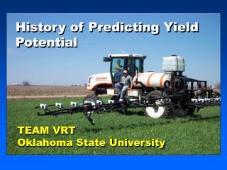 History of Predicting Yield Potential