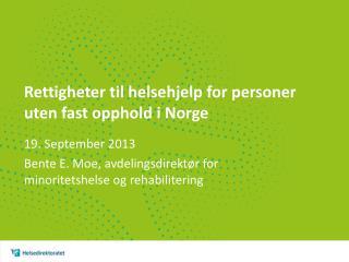 Rettigheter til helsehjelp for personer uten fast opphold i Norge