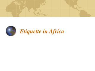 Etiquette in Africa