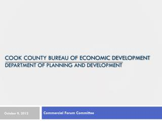 Cook county Bureau of economic development Department of Planning and Development