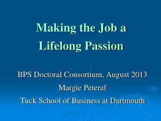 Making the Job a Lifelong Passion