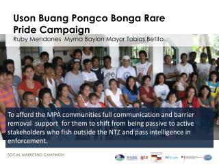 Uson Buang Pongco Bonga  Rare Pride Campaign  Ruby  Mendones Myrna  Baylon  Mayor Tobias  Betito