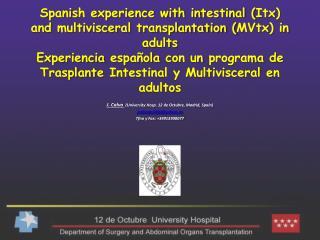 J. Calvo   ( University Hosp . 12 de Octubre, Madrid,  Spain ) jcalvopulido@yahoo.es