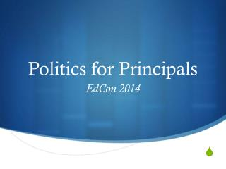 Politics for Principals
