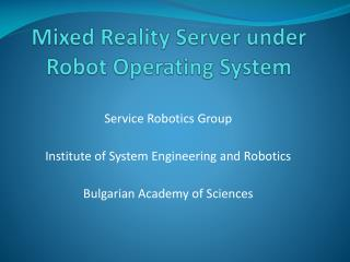 Mixed Reality Server under Robot Operating System