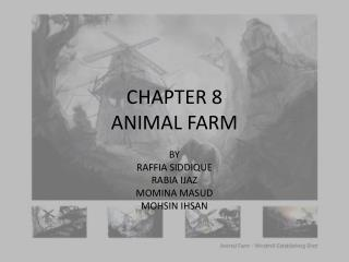 CHAPTER 8 ANIMAL FARM