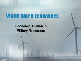 World War II Economics