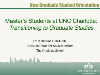 Master's Students at UNC Charlotte:  Transitioning to Graduate Studies