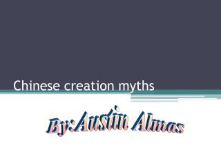 Chinese creation myths