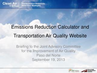Emissions Reduction Calculator and Transportation Air Quality Website