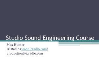 Studio Sound Engineering Course