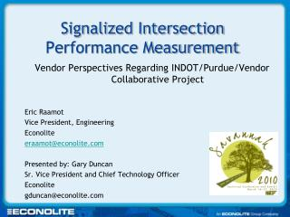 Signalized Intersection Performance Measurement