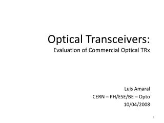 Optical Transceivers: Evaluation of Commercial Optical TRx
