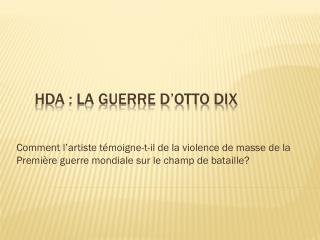 HDA : La Guerre d'Otto Dix
