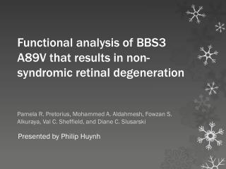 Functional analysis of BBS3 A89V that results in non- syndromic retinal degeneration