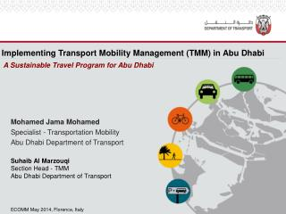 Implementing  Transport  Mobility Management ( TMM) in  Abu  Dhabi