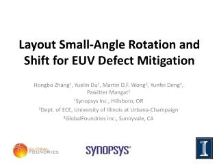 Layout Small-Angle Rotation and Shift for EUV Defect Mitigation