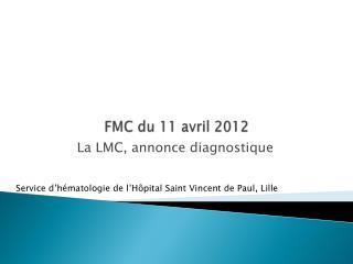 FMC du 11 avril 2012