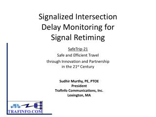 Signalized Intersection Delay Monitoring for Signal Retiming