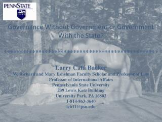Governance Without Government or Government With the State?