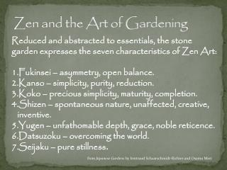 Zen and the Art of Gardening