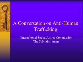 A Conversation on Anti-Human Trafficking