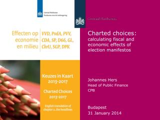 Charted choices : calculating fiscal  and  economic effects  of  election  manifestos