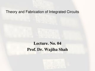 Theory and Fabrication of Integrated Circuits