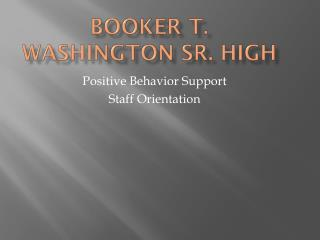 Booker T. Washington Sr. High