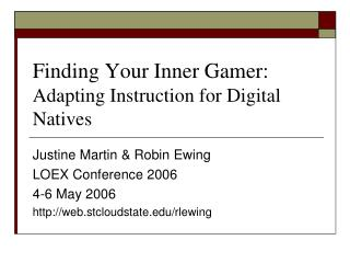 Finding Your Inner Gamer: Adapting Instruction for Digital Natives