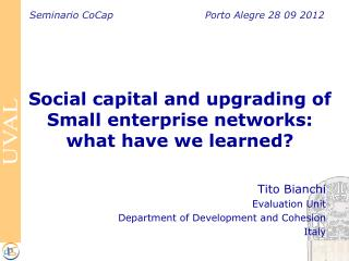 Social capital and  upgrading of Small enterprise networks :  what have we learned ?