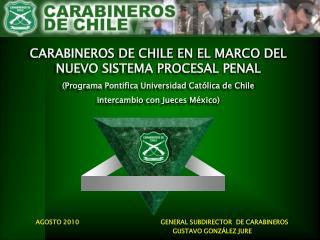 CARABINEROS DE CHILE EN EL MARCO DEL NUEVO SISTEMA PROCESAL PENAL