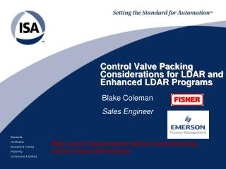 Control Valve Packing Considerations for LDAR and Enhanced LDAR Programs