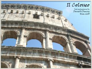 Il  Colosseo Text and pictures  by  Danielle  Deming Hum 2210
