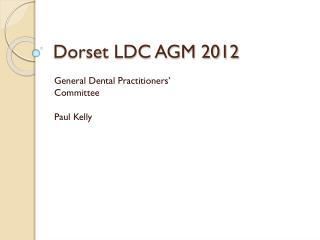 Dorset LDC AGM 2012