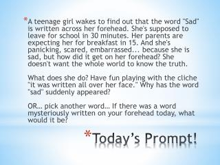 Today's Prompt!