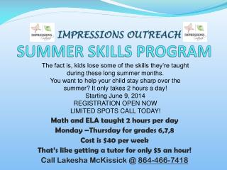 IMPRESSIONS  OUTREACH SUMMER SKILLS PROGRAM