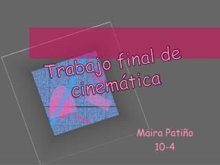 Trabajo final de cinemática