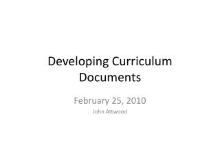 Developing Curriculum Documents