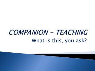 COMPANION - TEACHING